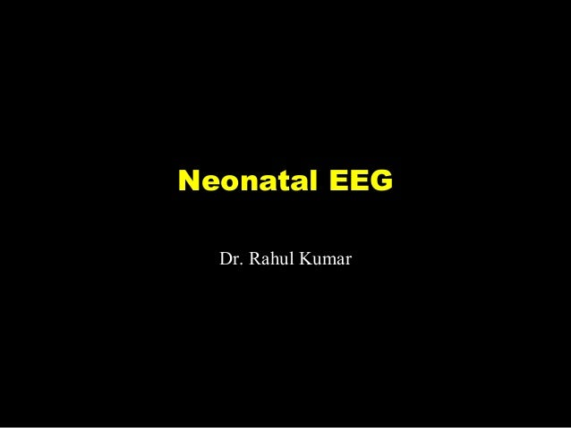 Neonatal EEG Patterns