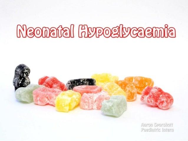 Neonatal Hypoglycaemia