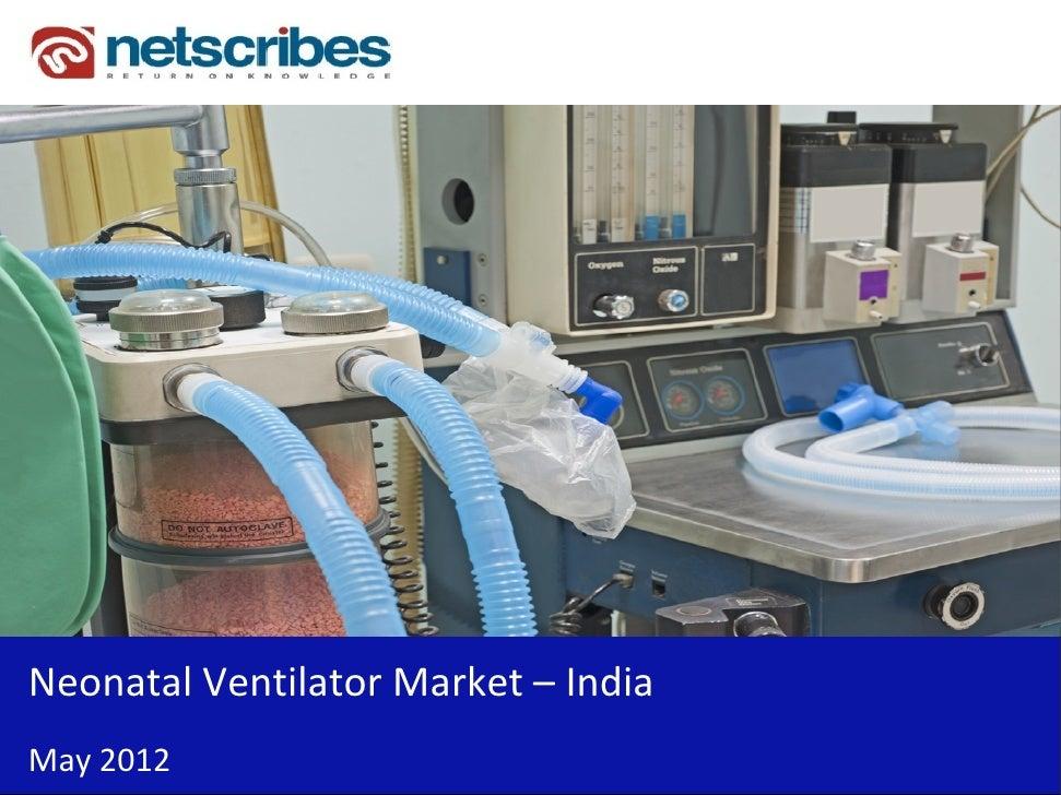 Insert Cover Image using Slide Master View                            Do not distortNeonatalVentilatorMarket– IndiaMay...