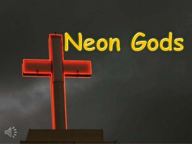 Neon gods (v.m.)