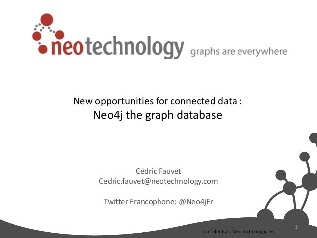 New opportunities for connected data : Neo4j the graph database