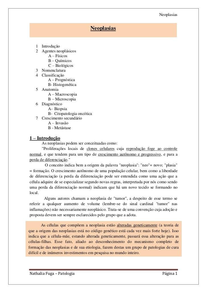 Neoplasias                                    Neoplasias    1 Introdução    2 Agentes neoplásicos          A – Físicos    ...