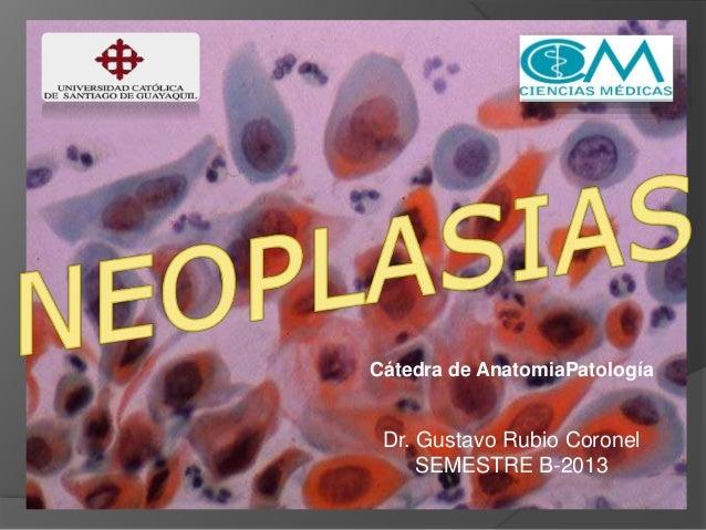 Neoplasias - Anatomía Patológica