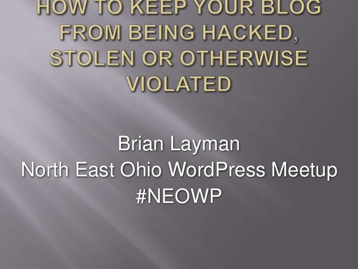 Neo word press meetup   ehermits - how to keep your blog from being hacked 2012