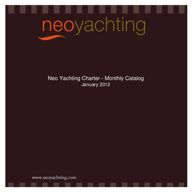 Neo Yachting Charter - Monthly Catalog January 2012
