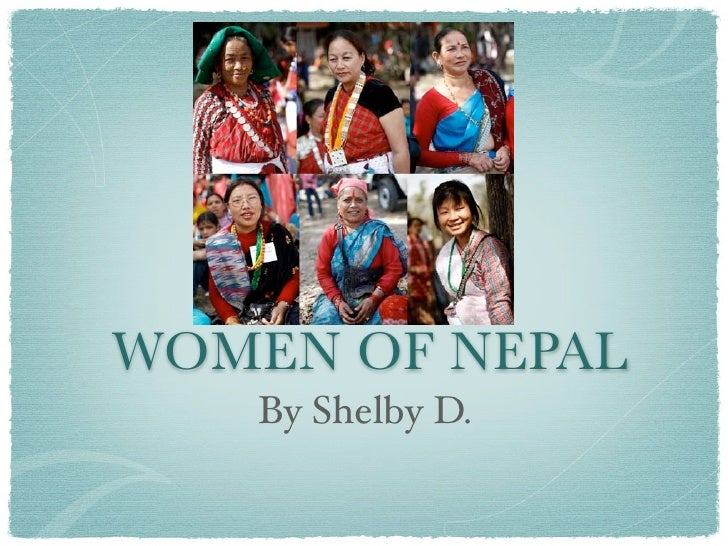 WOMEN OF NEPAL    By Shelby D.