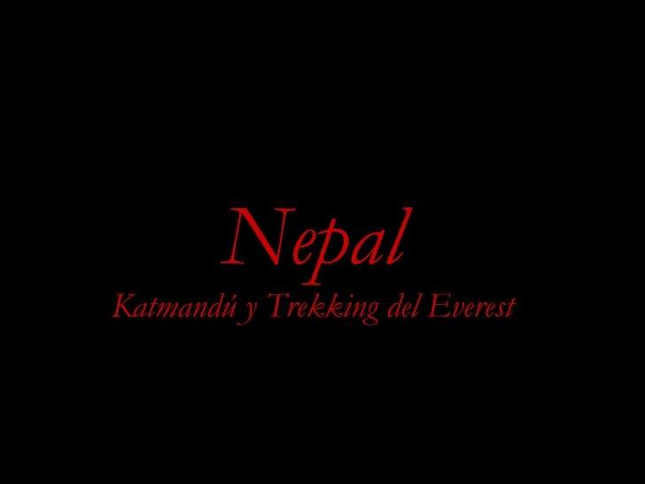 Nepal Katmandú y Trekking del Everest r *