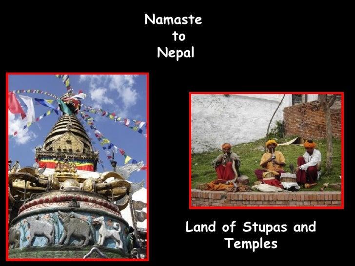 Namaste  to  Nepal  Land of Stupas and Temples