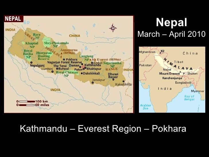 Nepal March – April 2010 Kathmandu – Everest Region – Pokhara