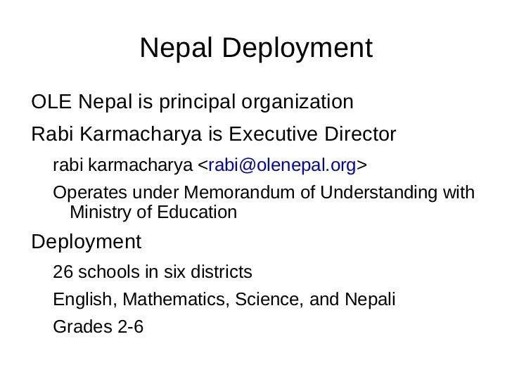 Nepal Deployment <ul><li>OLE Nepal is principal organization