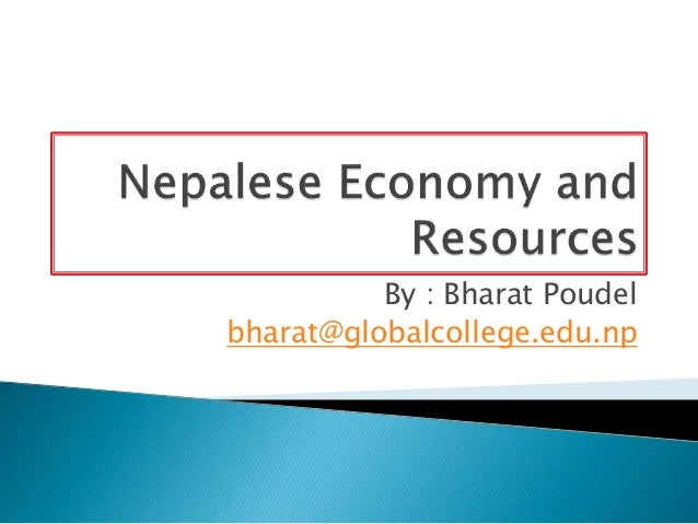 By : Bharat Poudel bharat@globalcollege.edu.np