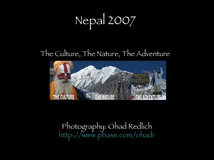 Nepal 2007 The Culture, The Nature, The Adventure Photogr