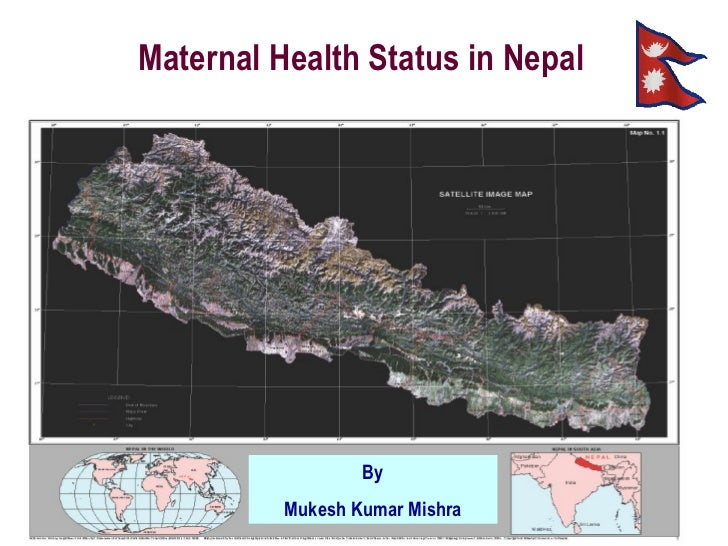 Maternal Health Status in Nepal By Mukesh Kumar Mishra