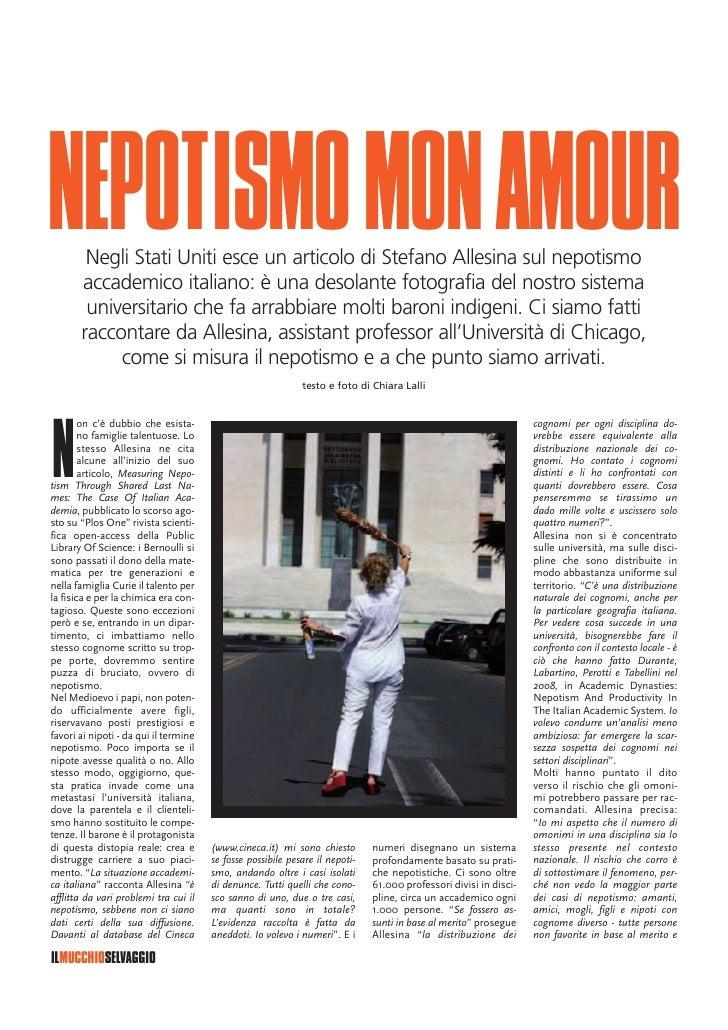NEPOTISMOMONAMOUR        Negli Stati Uniti esce un articolo di Stefano Allesina sul nepotismo       accademico italiano: è...