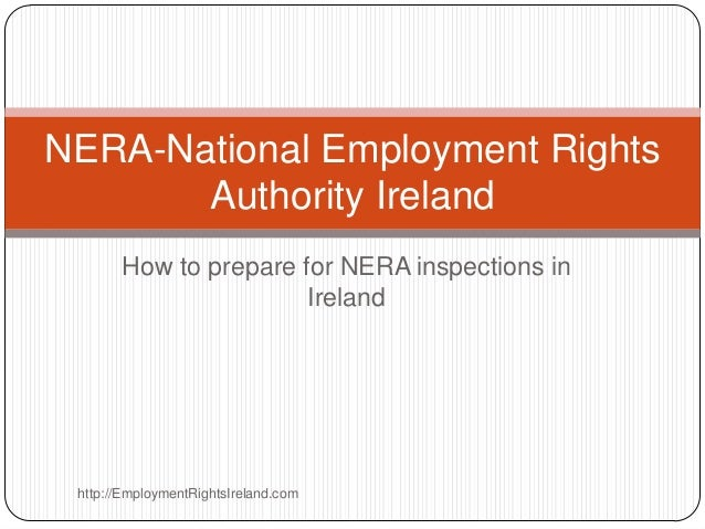 NERA-National Employment Rights       Authority Ireland       How to prepare for NERA inspections in                      ...