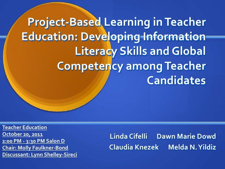 Project-Based Learning in Teacher       Education: Developing Information                 Literacy Skills and Global      ...