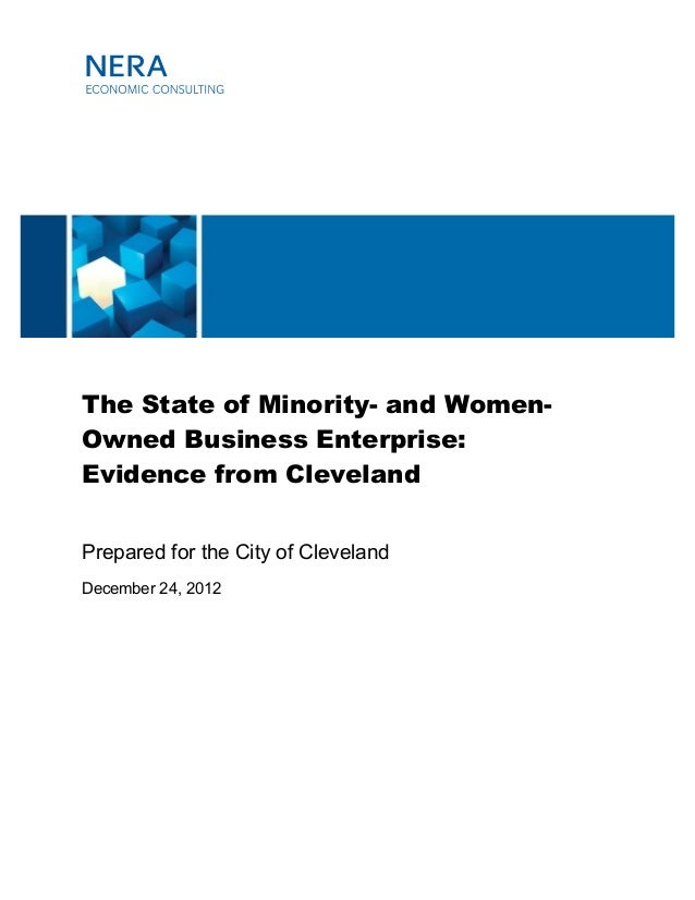 The State of Minority- and Women- Owned Business Enterprise: Evidence from Cleveland Prepared for the City of Cleveland De...