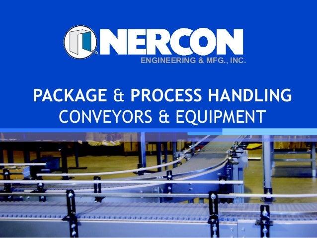 ENGINEERING & MFG., INC.PACKAGE & PROCESS HANDLING   CONVEYORS & EQUIPMENT