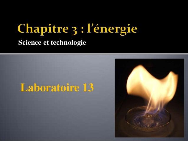 Science et technologie Laboratoire 13