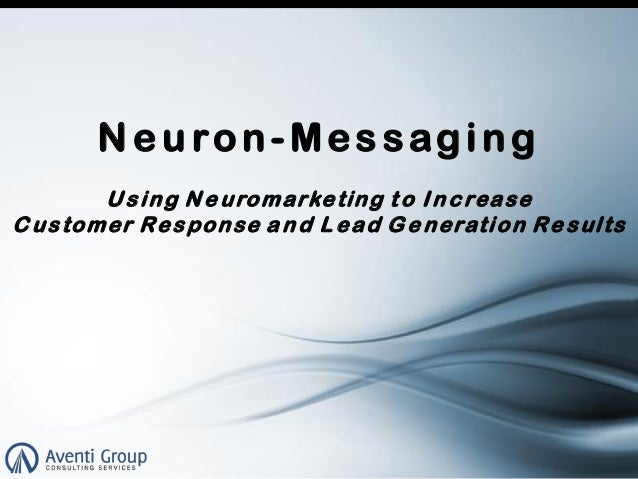 Neuron-Messaging and Demand Generation