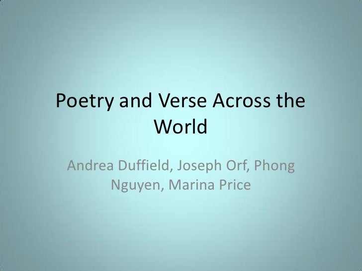 Poetry and Verse Across the World<br />Andrea Duffield, Joseph Orf, Phong Nguyen, Marina Price<br />