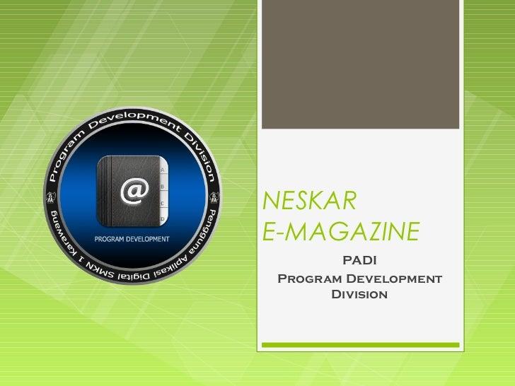 NESKARE-MAGAZINE       PADIProgram Development      Division