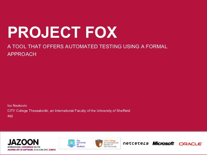 Project FoX: A Tool That Offers Automated Testing Using a Formal Approach