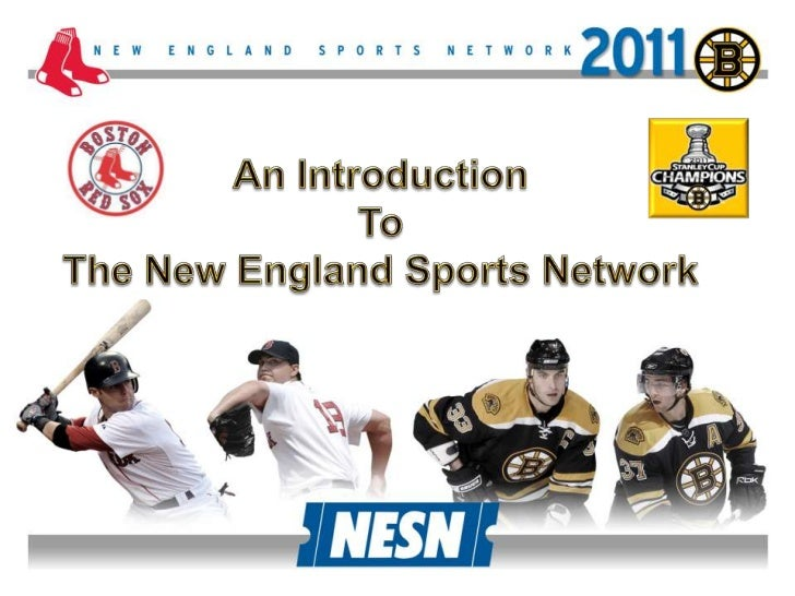 An Introduction <br />To <br />The New England Sports Network<br />