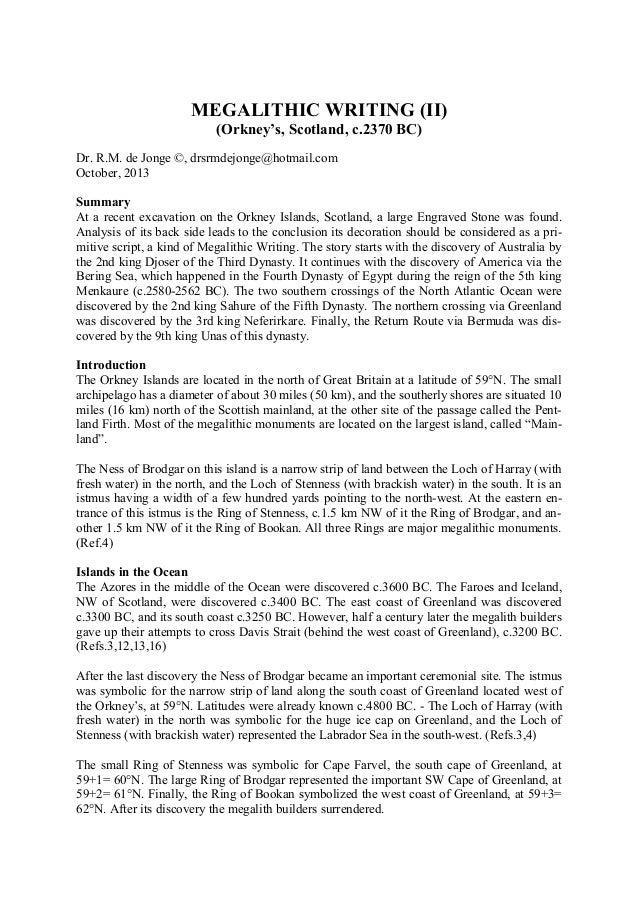 MEGALITHIC WRITING (II) (Orkney's, Scotland, c.2370 BC) Dr. R.M. de Jonge ©, drsrmdejonge@hotmail.com October, 2013 Summar...