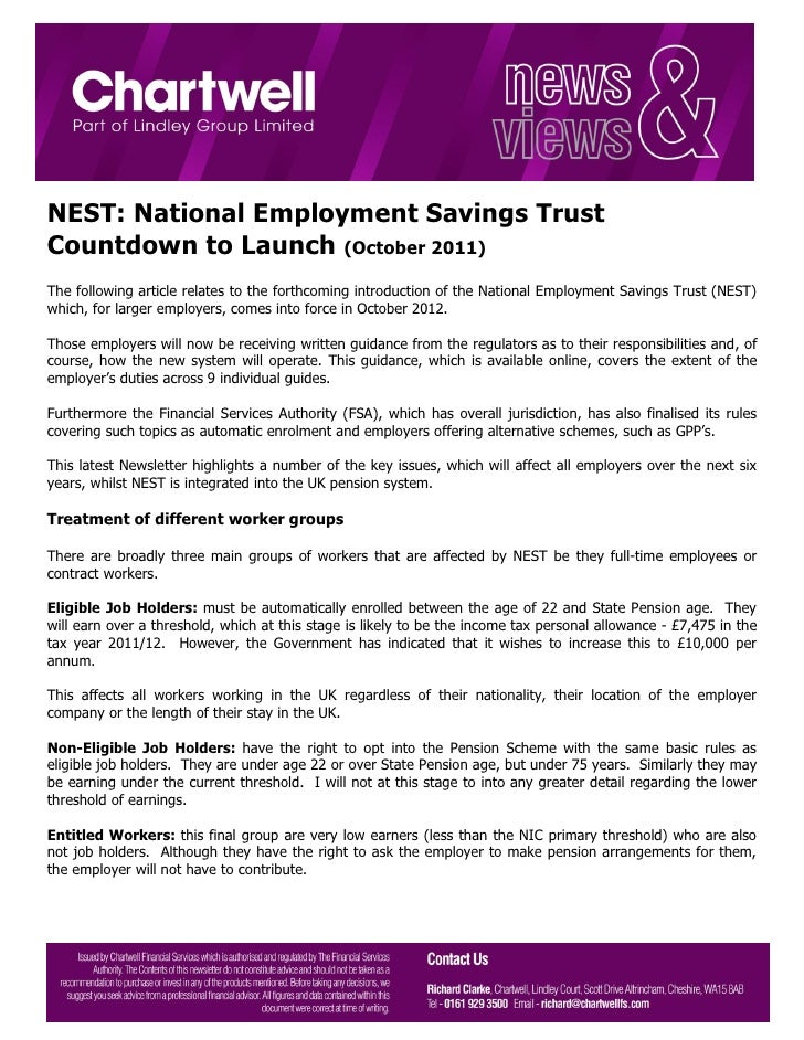 NEST: National Employment Savings TrustCountdown to Launch (October 2011)The following article relates to the forthcoming ...