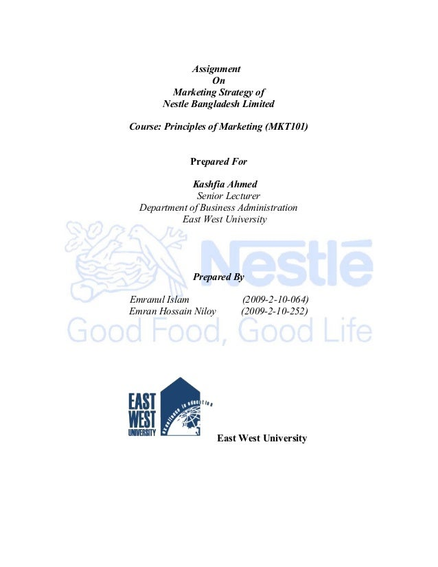Assignment                   On         Marketing Strategy of       Nestle Bangladesh LimitedCourse: Principles of Marketi...
