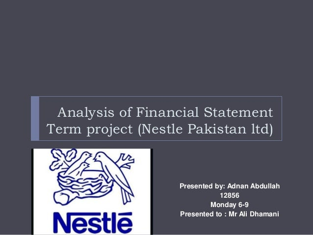 analyzing the financial ratios of nestle Nestlé india is a subsidiary of nestlé sa of switzerlandwith seven factories and  a large number of co-packers, nestlé india is a vibrant compa.