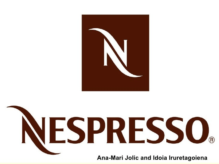 Nestle Nespresso Ana-Mari Jolic and Idoia Iruretagoiena