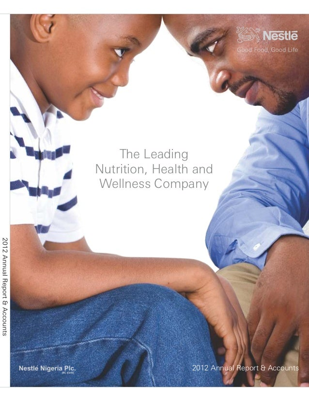 The Leading Nutrition, Health and Wellness Company 2012 Annual Report & Accounts