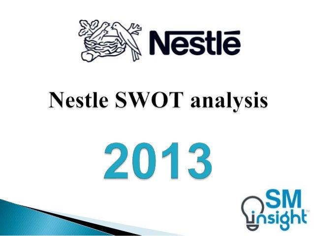 Nestle SWOT analysis 2013 by Strategic Management Insight