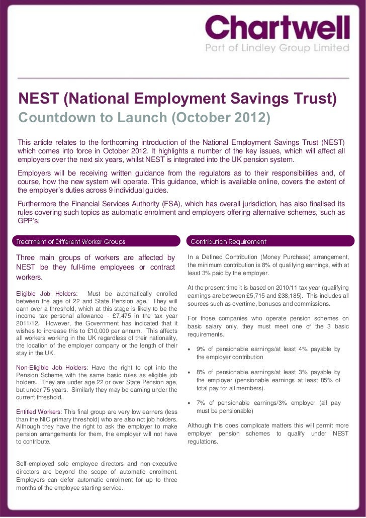 NEST (National Employment Savings Trust)Countdown to Launch (October 2012)This article relates to the forthcoming introduc...