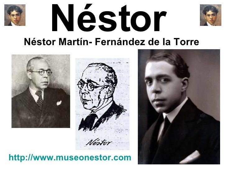 Néstor  Néstor Martín- Fernández de la Torre  http://www.museonestor.com