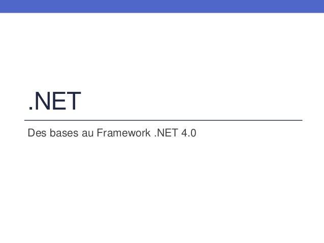 .NET Des bases au Framework .NET 4.0