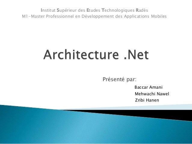 Présenté par: Baccar Amani Mehwachi Nawel Zribi Hanen Institut Supérieur des Etudes Technologiques Radès M1-Master Profess...