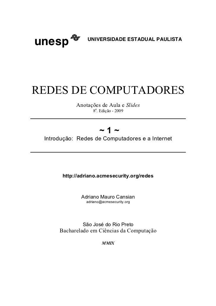 unesp            UNIVERSIDADE ESTADUAL PAULISTAREDES DE COMPUTADORES            Anotações de Aula e Slides                ...