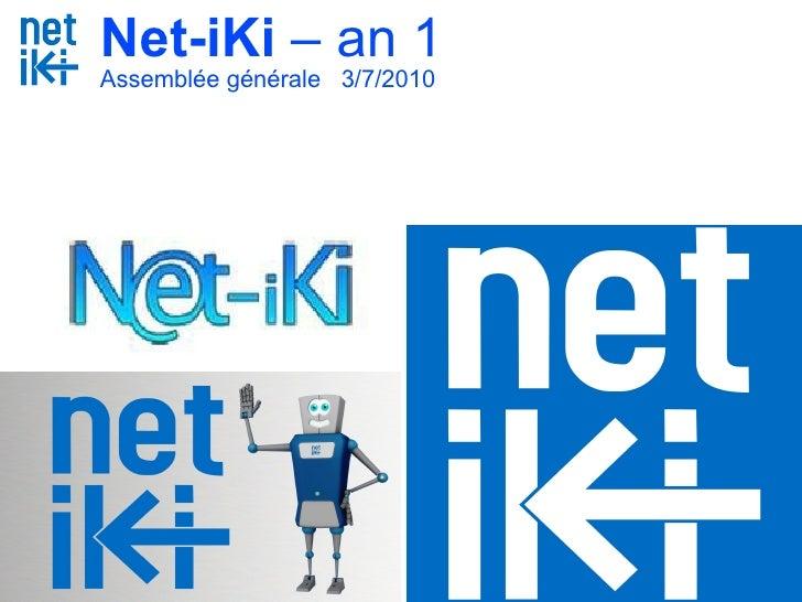 Net-iKi  – an 1 Assemblée générale  3/7/2010