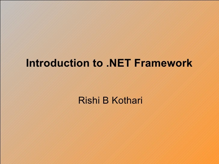 Rishi B Kothari Introduction to .NET Framework