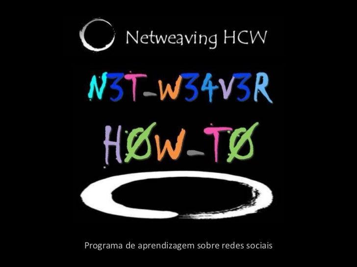 Programa de aprendizagem sobre redes sociais<br />