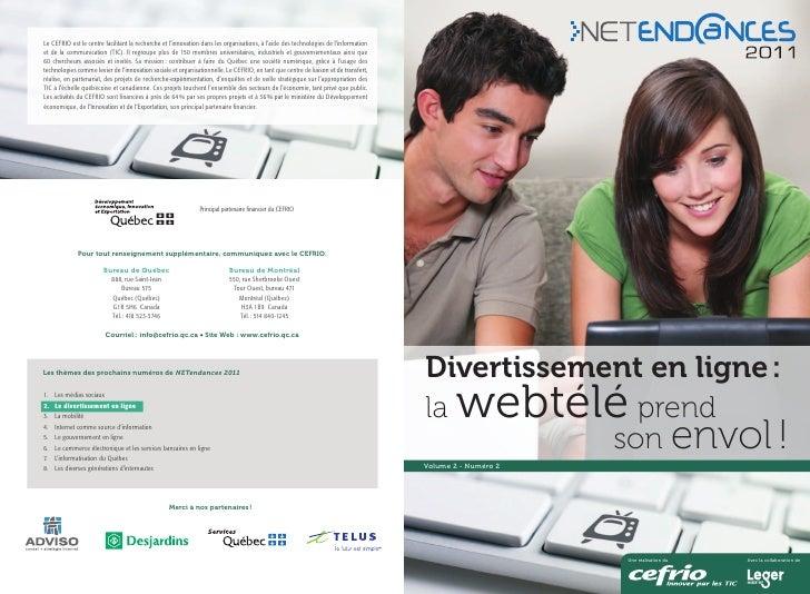 NETendances 2011 - Divertissement en ligne : la webtélé prend son envol !