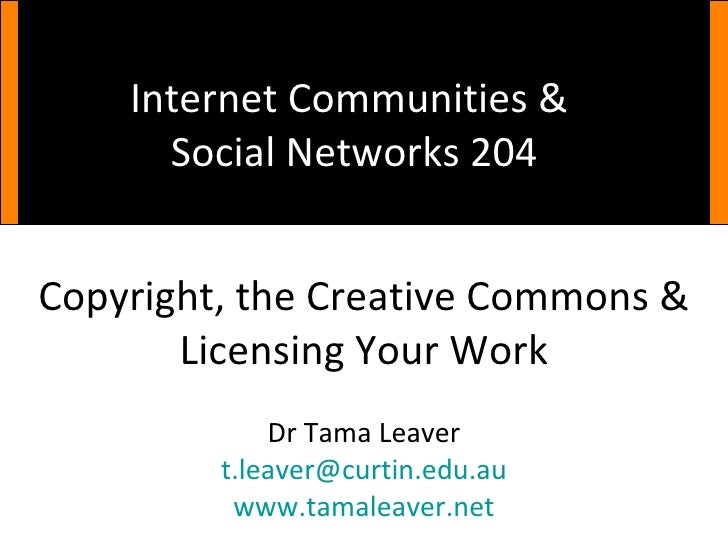 Net 204: Copyright, the Creative Commons & Licensing Your Work