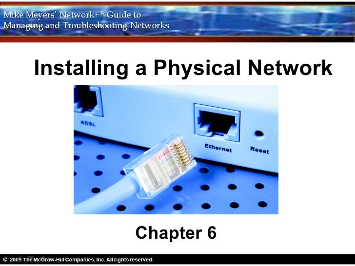 Installing a Physical Network         Chapter 6