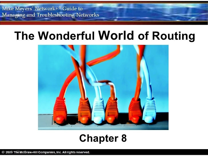 The Wonderful World of Routing          Chapter 8