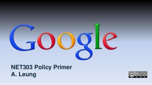 NET303 Policy PrimerA. Leung