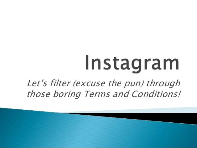 Let's filter (excuse the pun) through those boring Terms and Conditions!