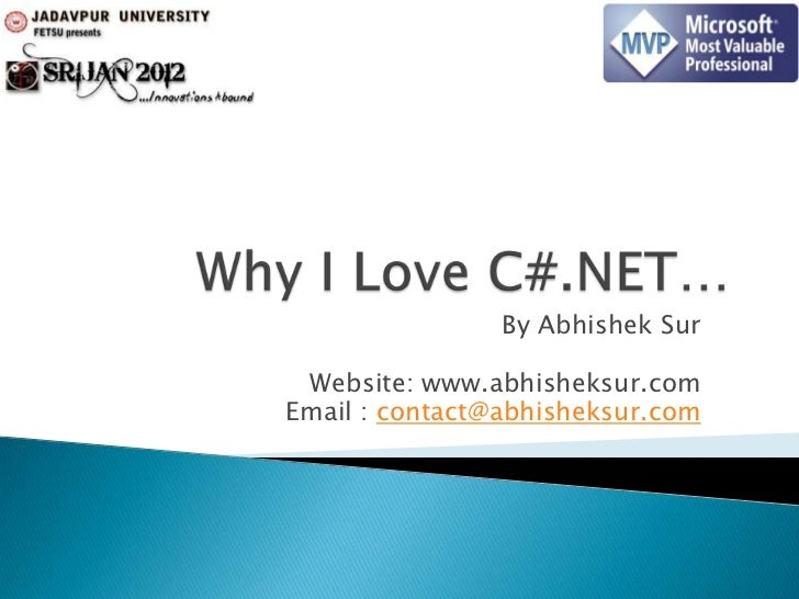 By Abhishek Sur Website: www.abhisheksur.comEmail : contact@abhisheksur.com
